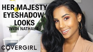 COVERGIRL Her Majesty Collection Eyeshadow Tutorial with Nathalie Munoz
