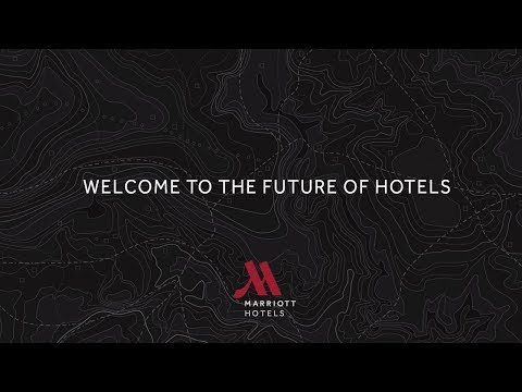 Welcome To The Future Of Hotels   Marriott Hotels