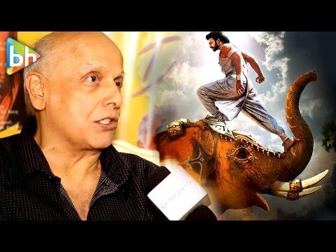 Indian Cinema Has Been Hit By A Meteor Called Baahubali | Mahesh Bhatt