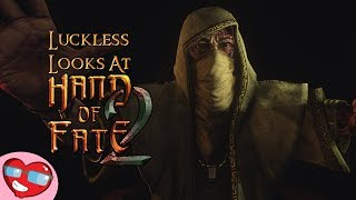 Hand of Fate 2 - The Game - Part 1 - Luckless Looks at Blind PC Gameplay