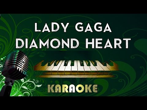 Lady Gaga - Diamond Heart | Piano Karaoke Instrumental Lyrics Cover Sing Along