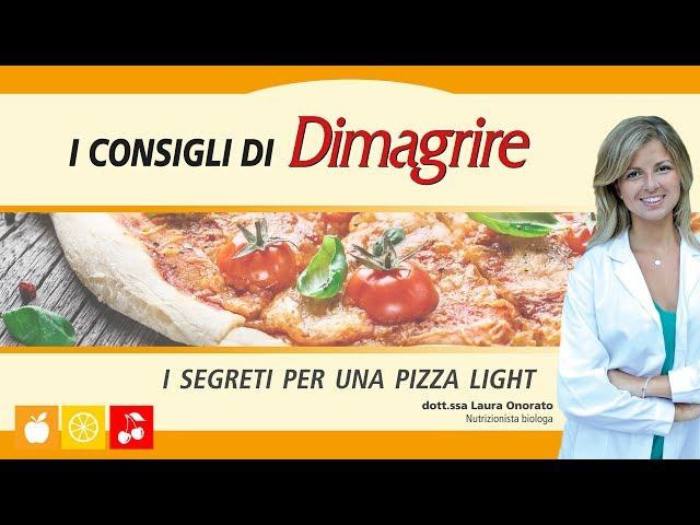 I segreti per una pizza light