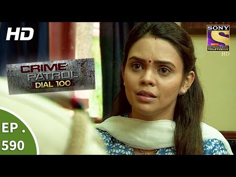 Crime Patrol Dial 100 - क्राइम पेट्रोल - The Kidnapped Girl Part 1 - Ep 590 - 30th August, 2017