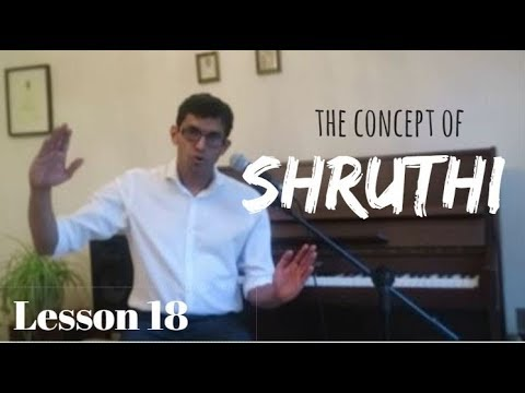 The Concept of Shruthi | Lesson 18