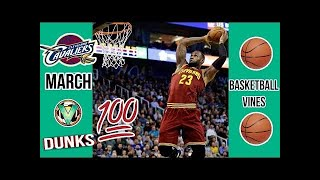 Best Basketball Vines Of March 2017 | Dunks Edition #LOWIFUNNY