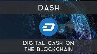 DASH | Digital cash on the blockchain