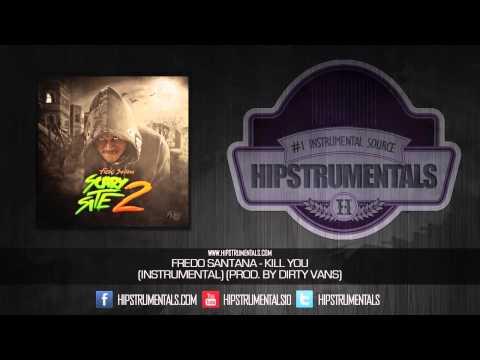 Fredo Santana - Kill You [Instrumental] (Prod. By Dirty Vans) + DOWNLOAD LINK