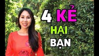 4 Kẻ Hại Bạn: Làm Sao Để Vượt Qua I LanBercu TV