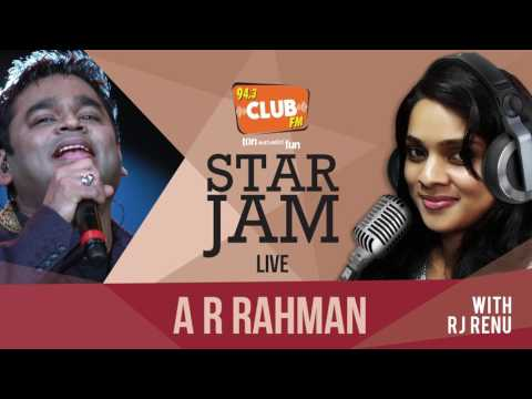 A.R.Rahman(Part 1) - Star Jam - Club FM