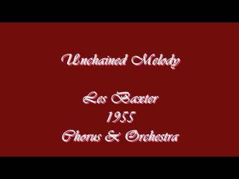 Unchained Melody - Les Baxter - 1955
