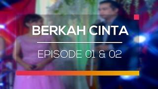 Berkah Cinta - Episode 01 dan 02