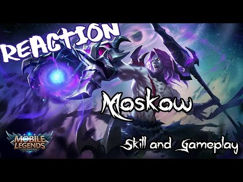 [ Reaction ] Mobile Legend New Hero - Moskow Skill and Gameplay