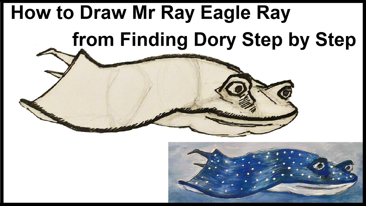 draw mr ray eagle ray from finding dory step by step youtube