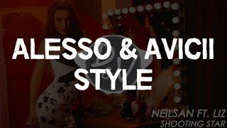 [Alesso & Avicii style] Neilsan feat. Liz - Shooting Star (2016)