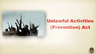 Unlawful Activities Prevention Act, 1967