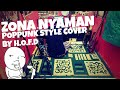 Zona Nyaman - Fourtwnty PopPunk Short Cover by H.O.F.D
