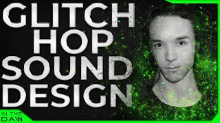 Glitch-Hop Sound Design | Au5 In The DAW | Swordfish