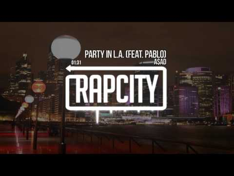 a$ad - Party In L.A. (feat. pablo)
