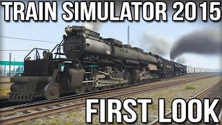 Train Simulator 2015 - First Look - Union Pacific Big Boy