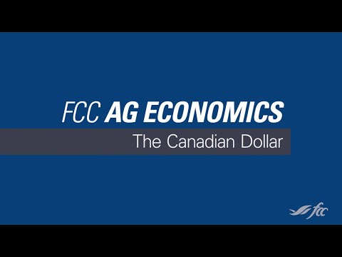 FCC Ag Economics: Canadian Dollar / Business Essentials