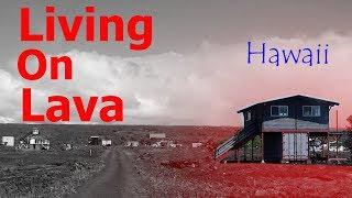 Living On Lava Near A Volcano Kalapana Hawaii