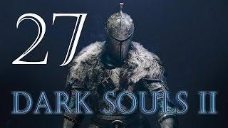 Прохождение Dark Souls 2 - Часть 27 (Гниющий)