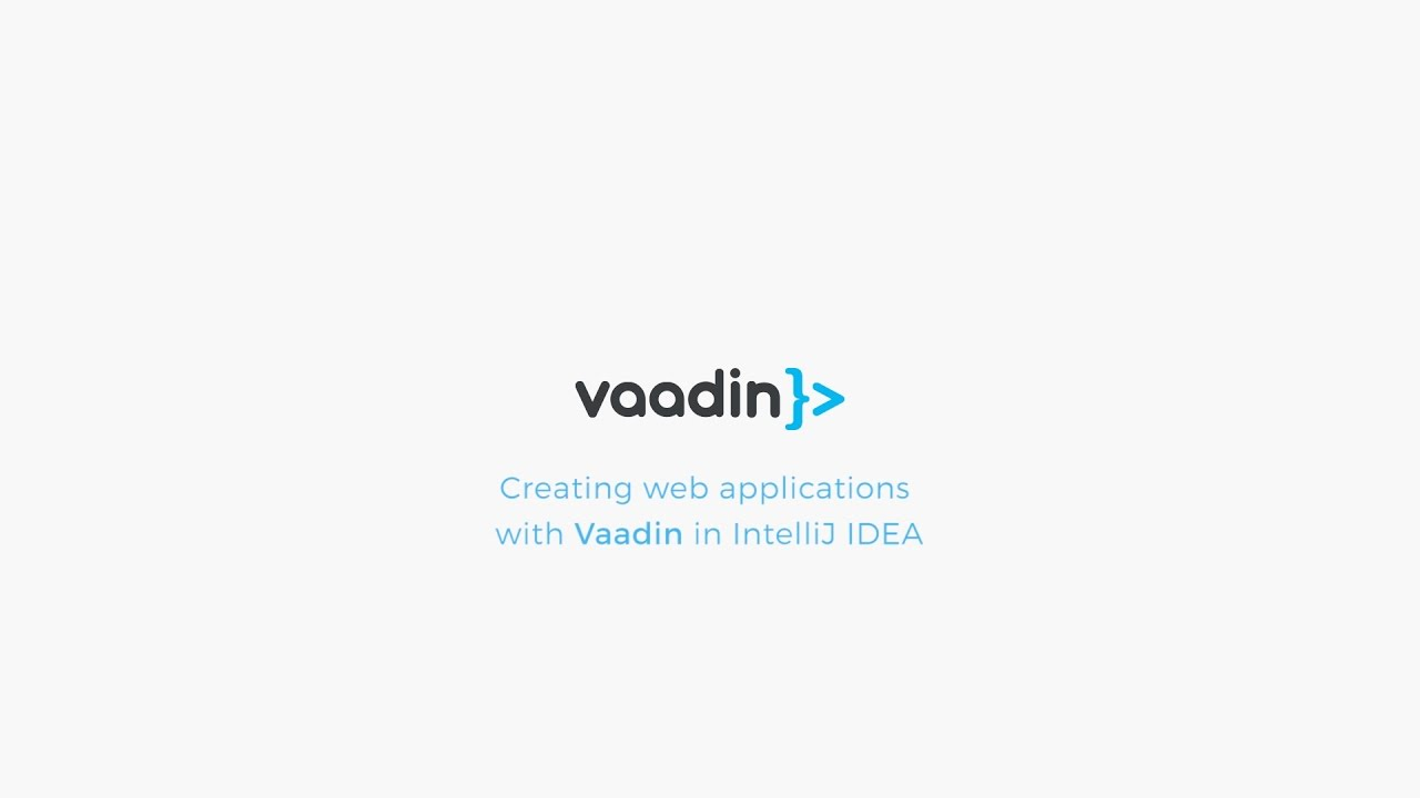 Creating web applications with Vaadin in IntelliJ IDEA