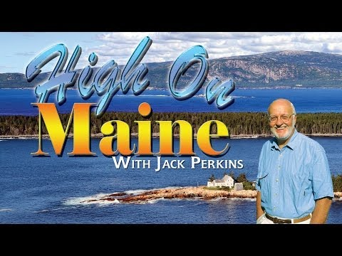 High On Maine - Dobbs Productions- Bar Harbor, Maine