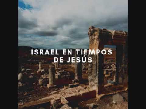 Israel En Tiempos De Jesús