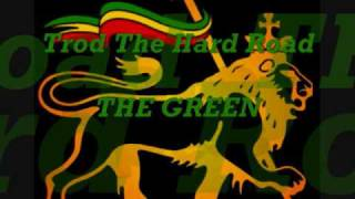 Troad the hard road - THE GREEN