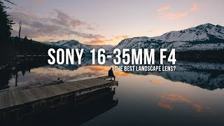 SONY 16-35mm f4 - The BEST lens for LANDSCAPE photography?
