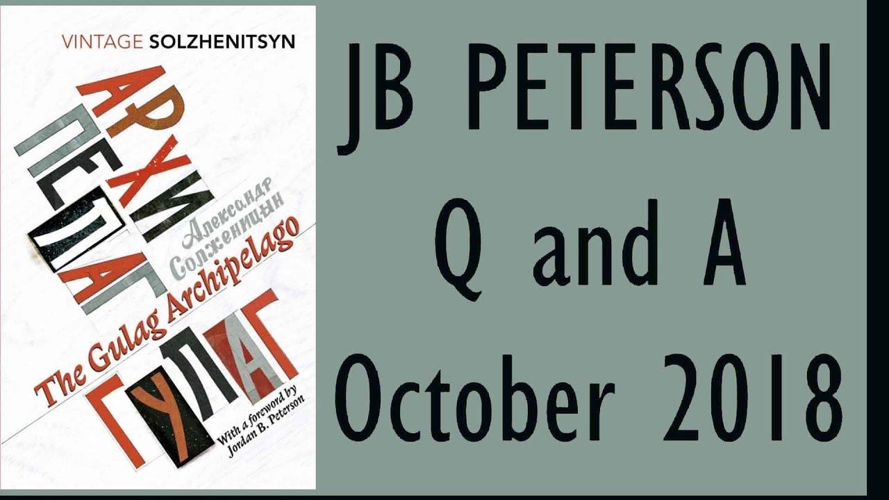 58 - October 2018 Q & A | Jordan Peterson