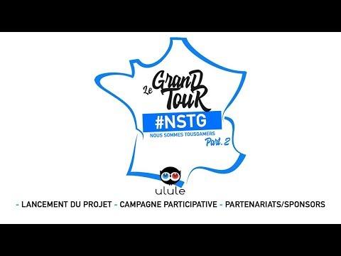 LE TOUR DE FRANCE #NSTG (NOUS SOMMES TOUS GAMERS) - PART.2 : C'EST PARTI !