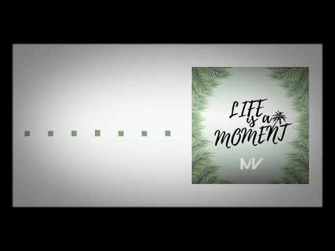 Markvard - Life Is a moment (2018)