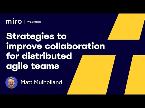 strategies-to-improve-collaboration-for-distributed-agile-teams