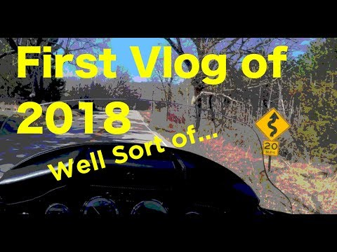 2018 - First Vlog of the year - Well... Almost!