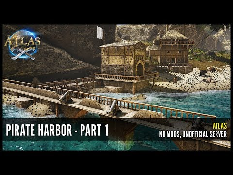 ATLAS - Pirate Harbor PvE - Part 1 #PlayATLAS