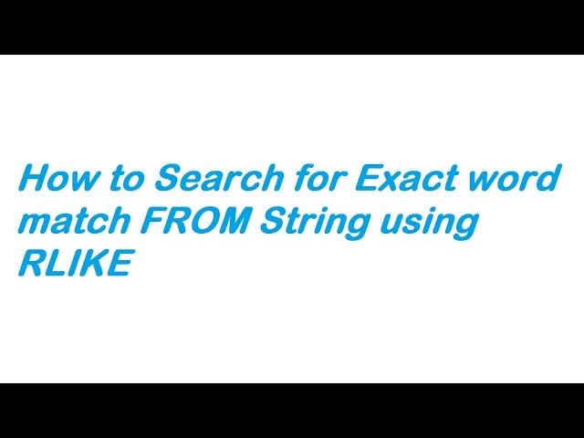 How to Search for Exact word match FROM String using LIKE