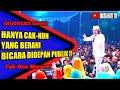 CAK NUN MARAH!Hanya CAK NUN yang berani bicara didepan publik|indonesia dikuasai?????
