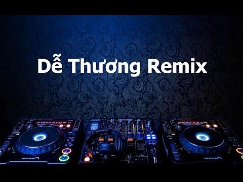 Dễ Thương Remix