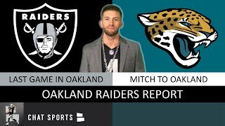 Mitchell To Last Game In Oakland? Raiders Rumors & News Mailbag Before Week 15 vs. Jaguars