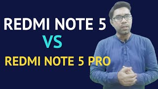 RedMi note 5 VS RedMi Note 5 Pro Comparision in hindi