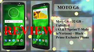 Moto G6 Plus Review/Unboxing