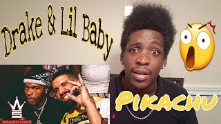 Drake & Lil Baby - Yes Indeed - REACTION
