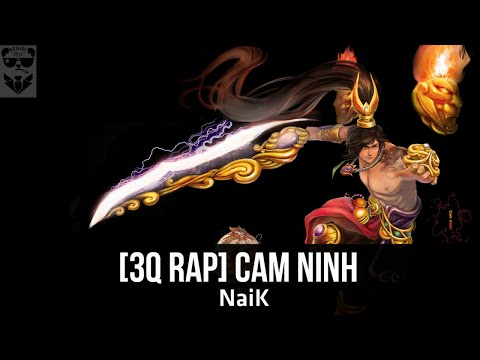[3Q Rap] Cam Ninh - NaiK [Video Lyrics] ✔