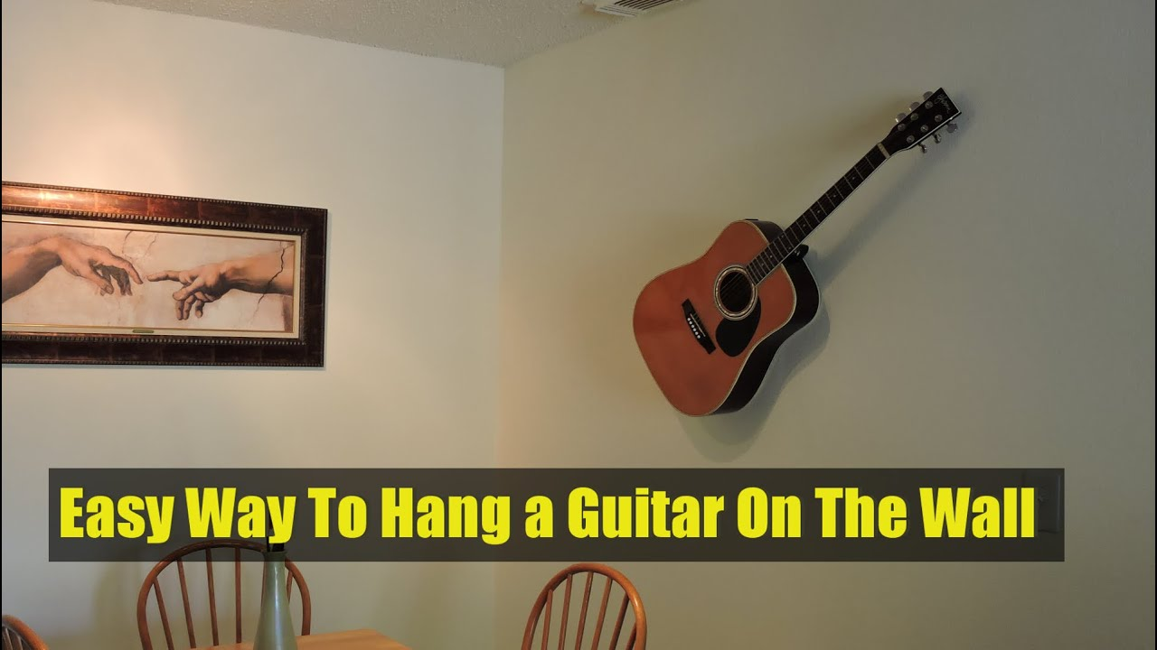 Easy Way To Hang a Guitar On The Wall-Decorative Purposes ...
