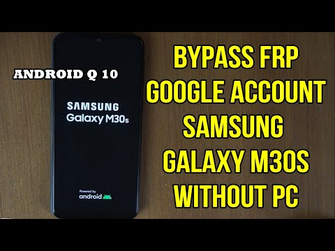 Samsung galaxy M30s android 10 Frp bypass google account verification
