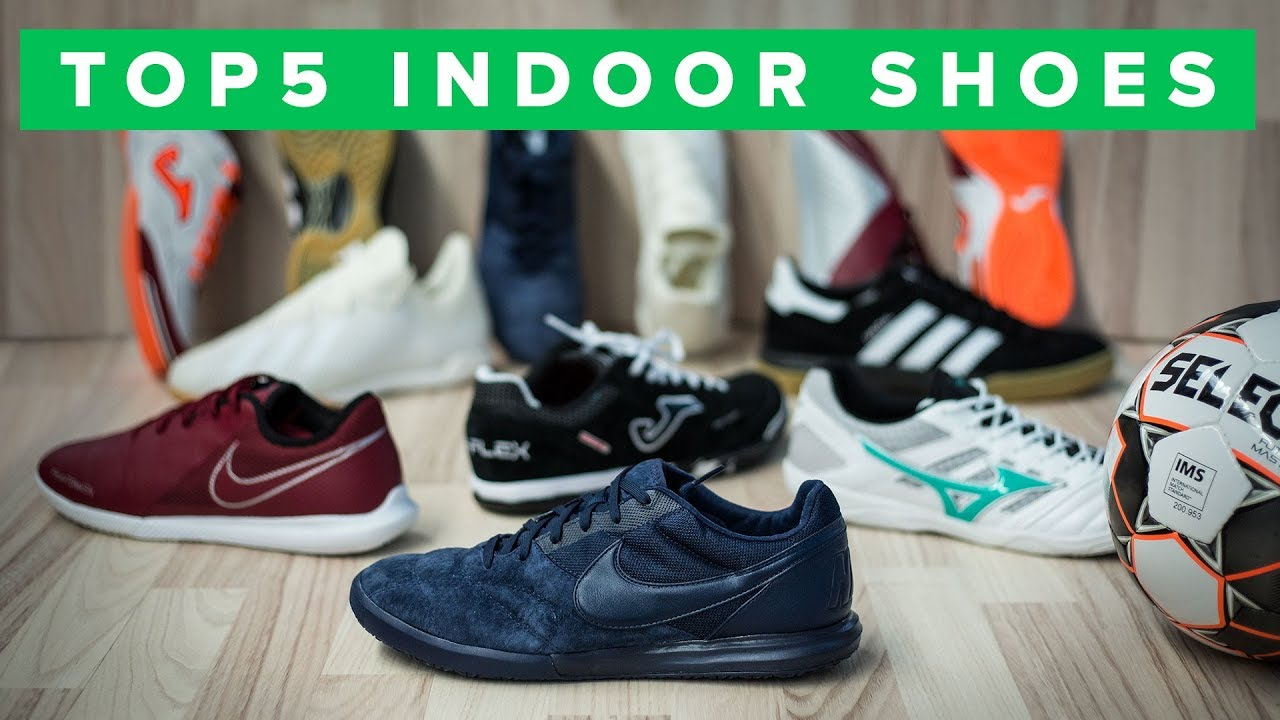 BEST INDOOR SHOES 2018  61595a700