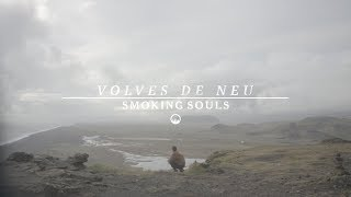 SMOKING SOULS - Volves de neu (videoclip)