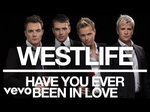 Westlife - Have You Ever Been In Love (Official Audio)